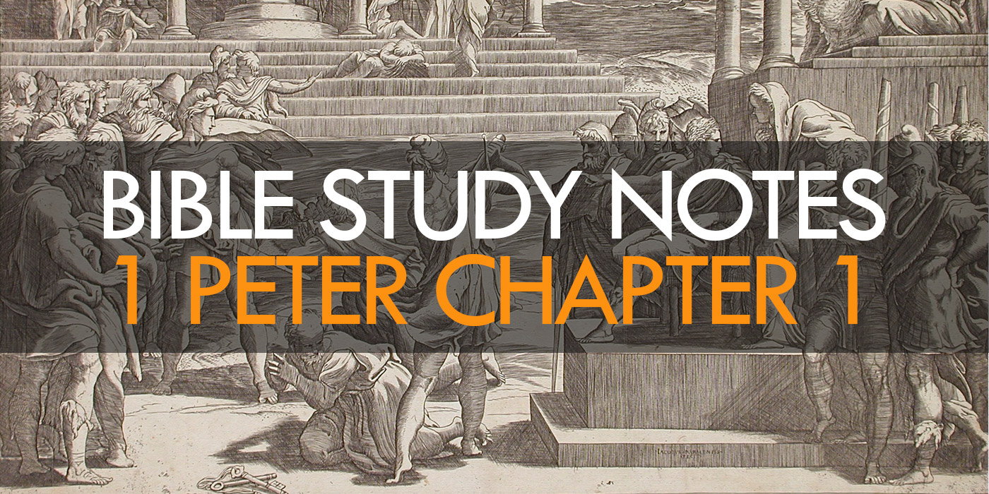 1 Peter Chapter 1 Study